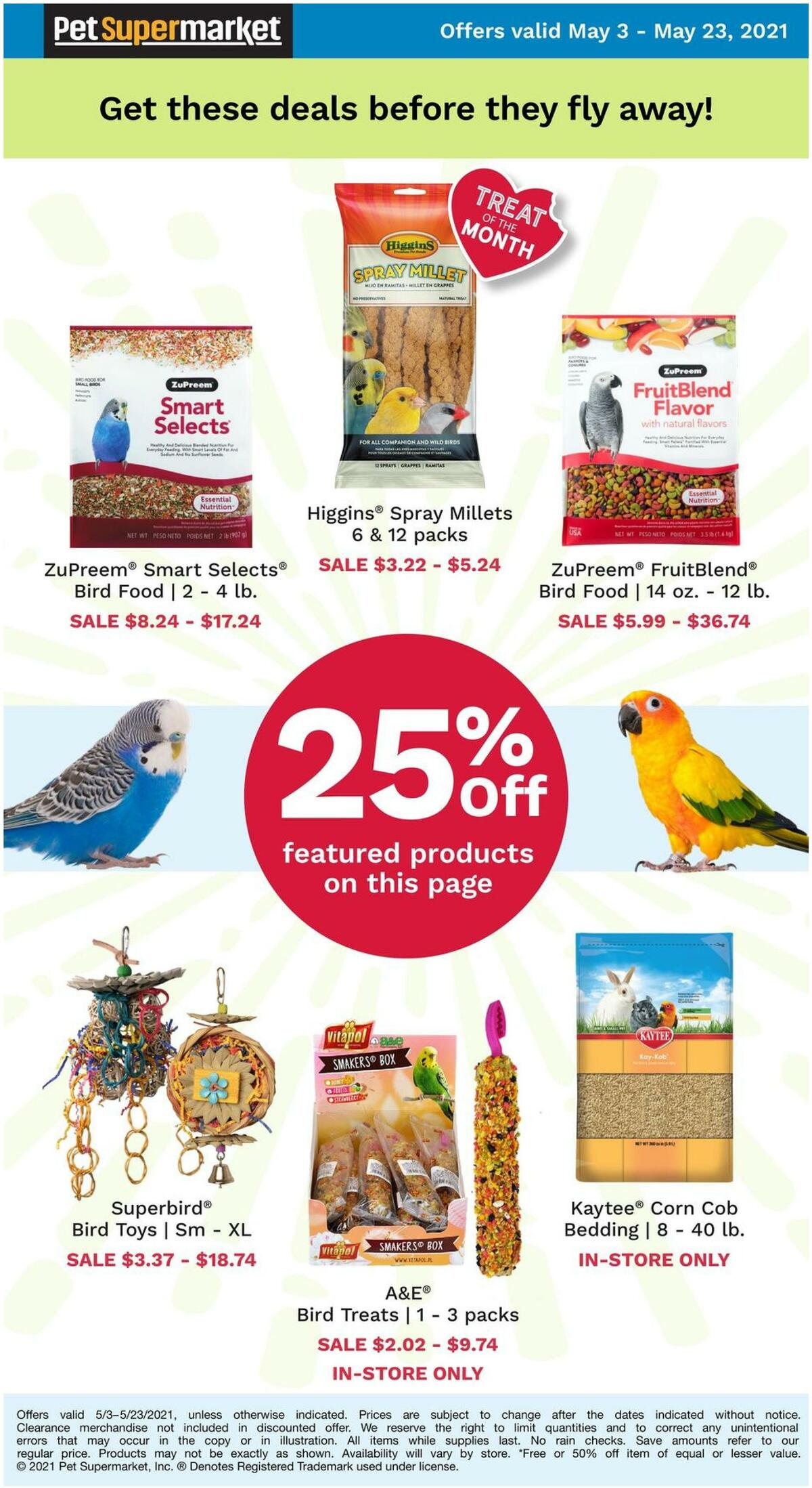 Pet Supermarket 25% Off Select Bird Items Weekly Ad from May 3
